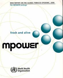 La Organización Mundial de la Salud presenta su informe MPOWER sobre la situación mundial del tabaquismo